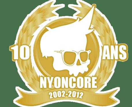 10ans-Nyoncore-2002-2012