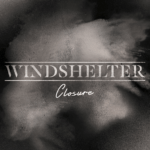windshelter ep closur post hardcore nyon