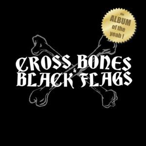 CROSSBONES-&-BLACKFLAGS-ALBUM-OF-THE-YEAH-COVER