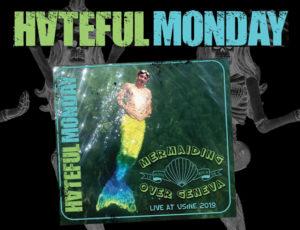 Album Live de Hateful Monday
