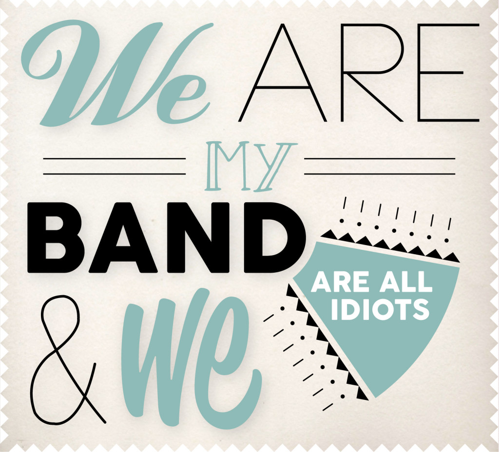 my-band_we-are-all-idiots_cover